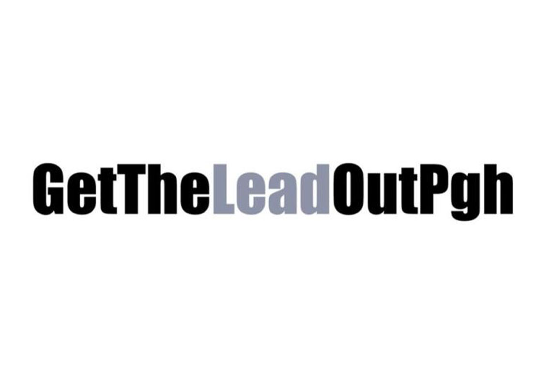 Get the Lead out, Pgh