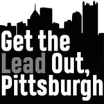 Get the Lead Out, Pittsburgh